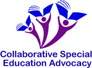 "Collaborative Special Education Advocacy - ""…when parents and educators collaborate the student wins…"""