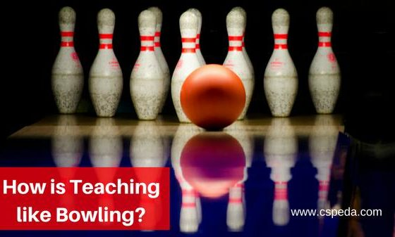 How Is Teaching Like Bowling?